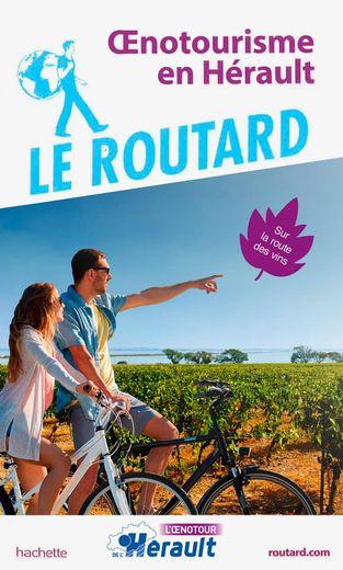 Guide du Routard : Œnotourisme en Hérault